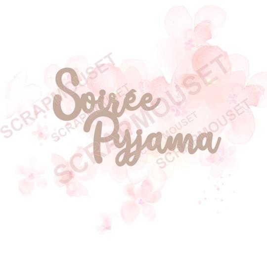 Mot Soirée pyjama en carton bois SCRAPMOUSET