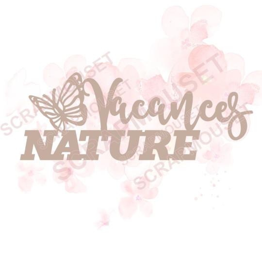 Mot Vacances nature (avec papillon) en carton bois SCRAPMOUSET