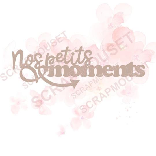 Mot Nos petits moments en...