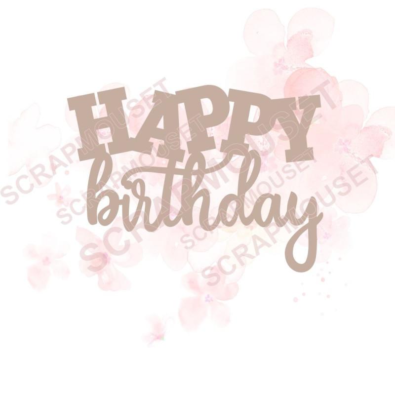Mot happy birthday nouveau design en carton bois SCRAPMOUSET