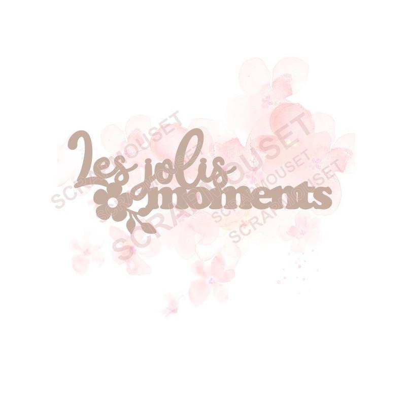 Mot Les jolis moments en carton bois SCRAPMOUSET pour Scrapbooking