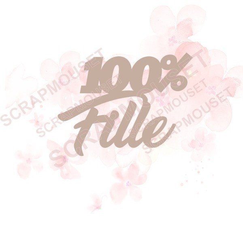 Mot 100% fille en carton bois SCRAPMOUSET