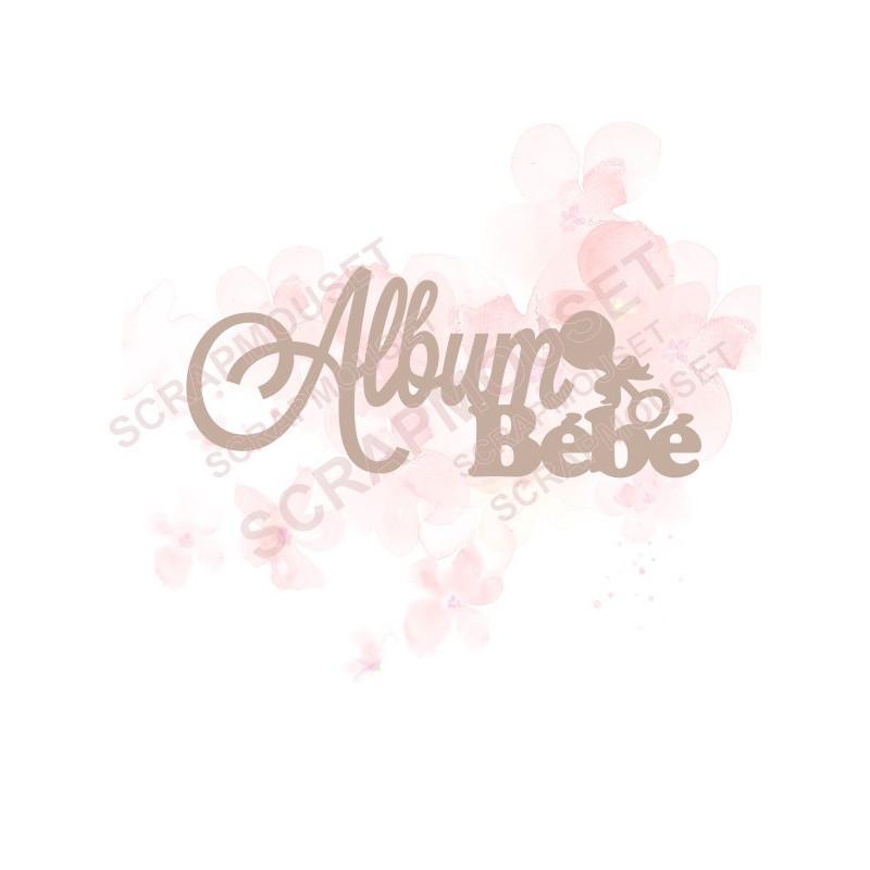 Mot Album bébé avec petit hochet en carton bois SCRAPMOUSET pour scrapbooking et loisirs créatifs