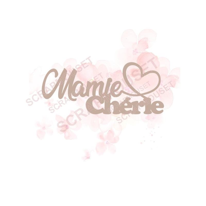 Mot Mamie chérie avec petite coeur en carton bois SCRAPMOUSET