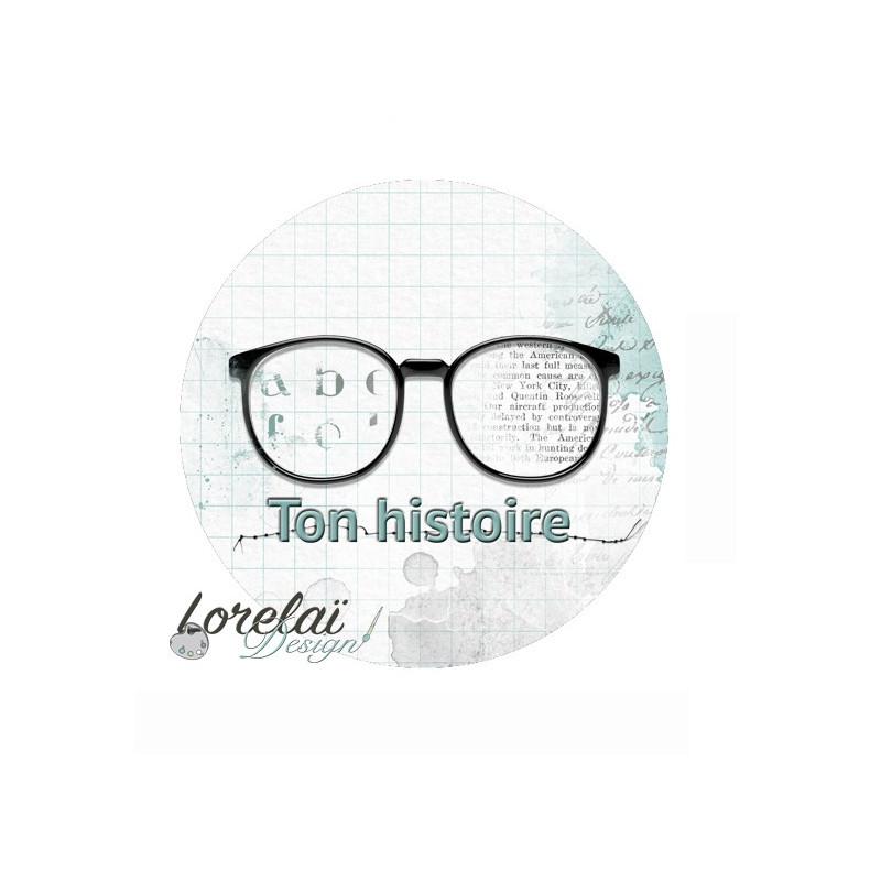Badge scrapbooking Ton histoire collection Memento LORELAÏ DESIGN