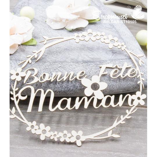 """Chipboard """"Cadre Printemps Bonne fête Maman"""""""