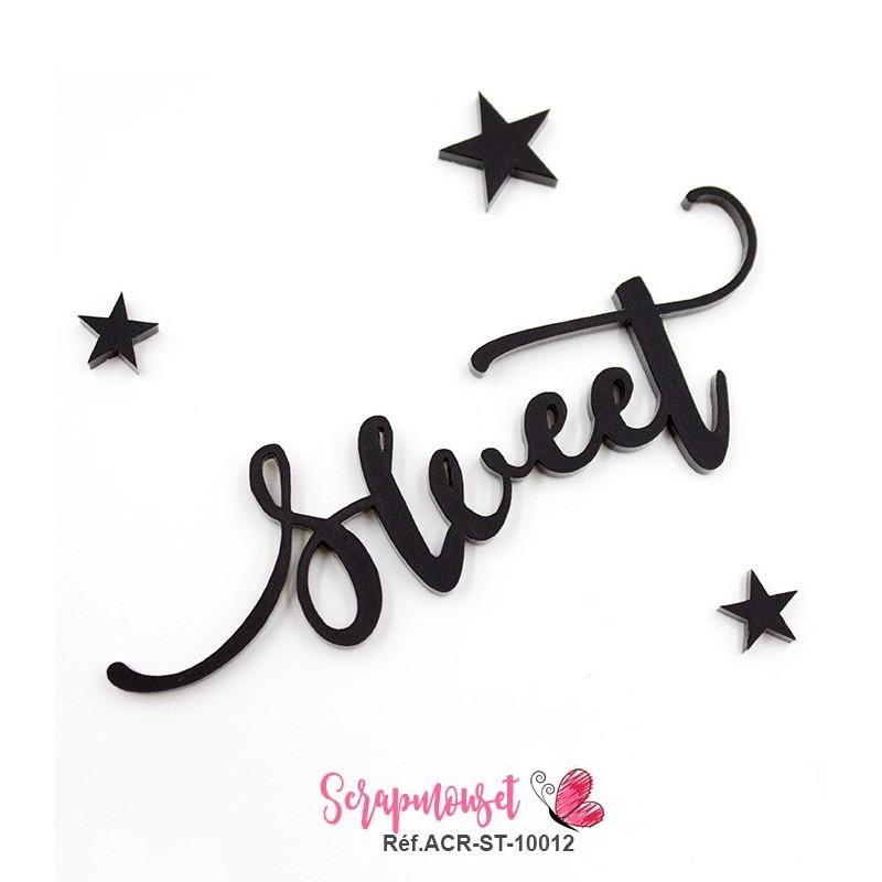 """Mot """"sweet"""" en Acrylique - couleur noire"""