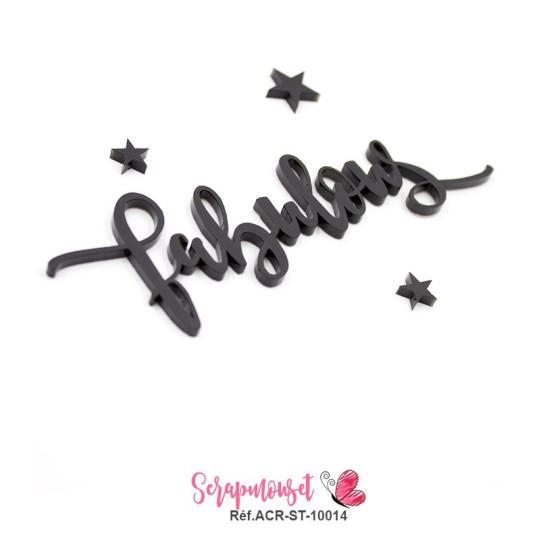 """Mot """"fabulous"""" en Acrylique Noir 11,9 x 3,7 cm - Scrapmouset"""