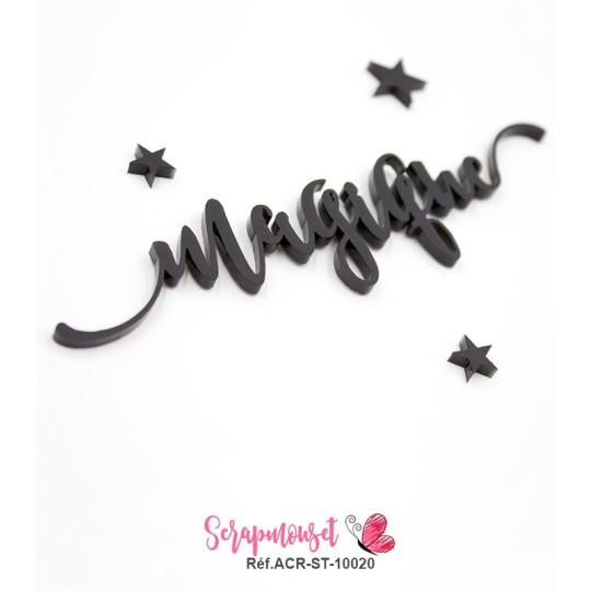 """Mot """"magique"""" en Acrylique Noir 12,5 x 2,9 cm - Scrapmouset"""