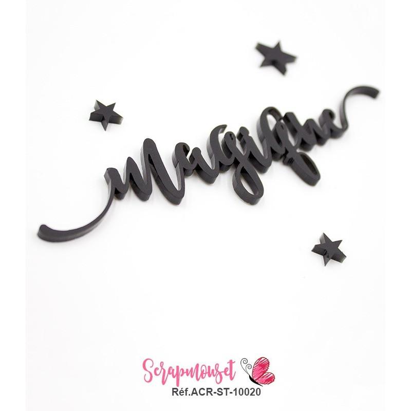 """Mot """"magique"""" en Acrylique - couleur noire"""