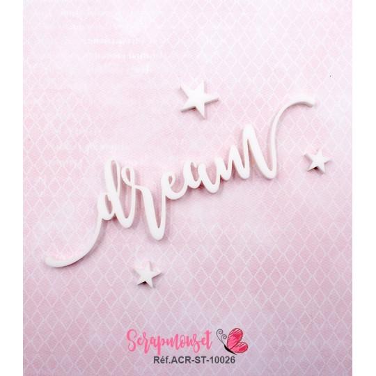 """Mot """"dream"""" en Acrylique Blanc 10,6 x 3,3 cm - Scrapmouset"""