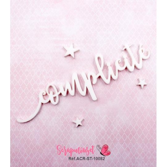 """Mot """"complicité"""" en Acrylique Blanc 12,3 x 3,4 cm - Scrapmouset"""