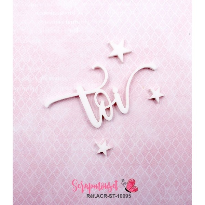 """Mot """"toi"""" en Acrylique Blanc 6,5 x 3,3 cm - Scrapmouset"""