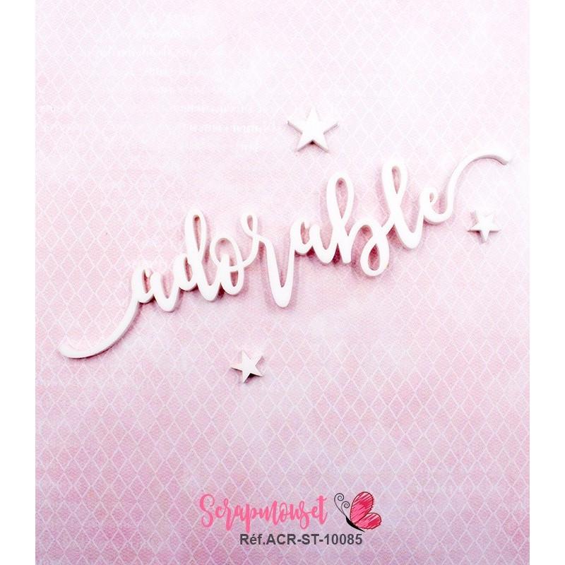 """Mot """"adorable"""" en Acrylique Blanc 13,5 x 3,3 cm - Scrapmouset"""