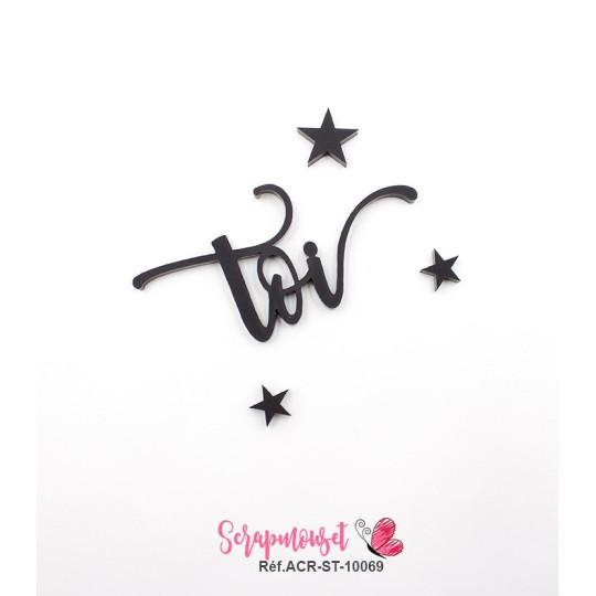 """Mot """"toi"""" en Acrylique Noir 6,5 x 3,3 cm - Scrapmouset"""
