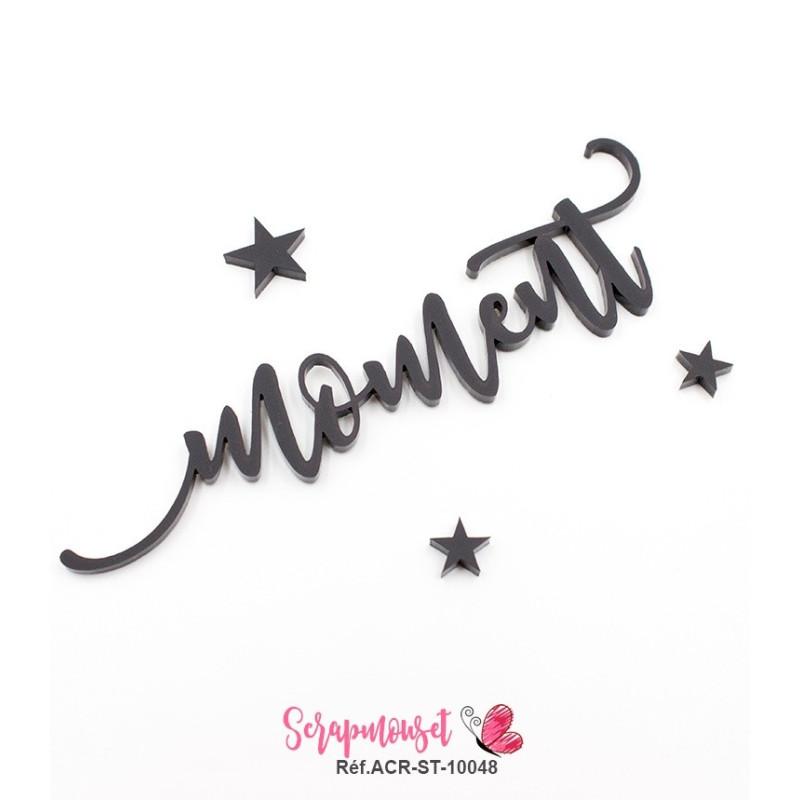 """Mot """"moment"""" en Acrylique Noir 11,4 x 3,4 cm - Scrapmouset"""