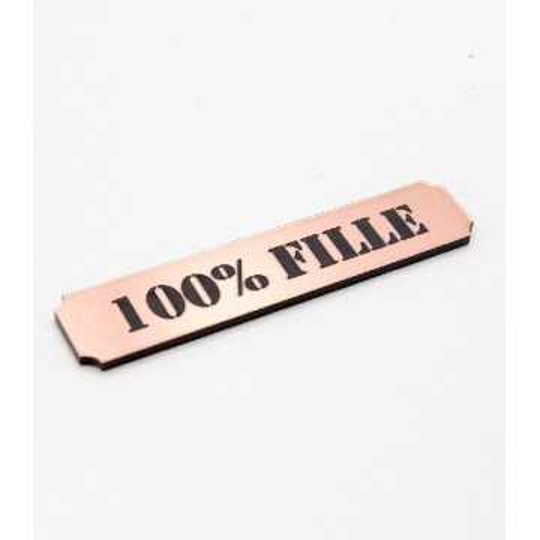 """Etiquette """"100% fille"""" en Acrylique Rose Gold 4,8 x 1 cm - Scrapmouset"""