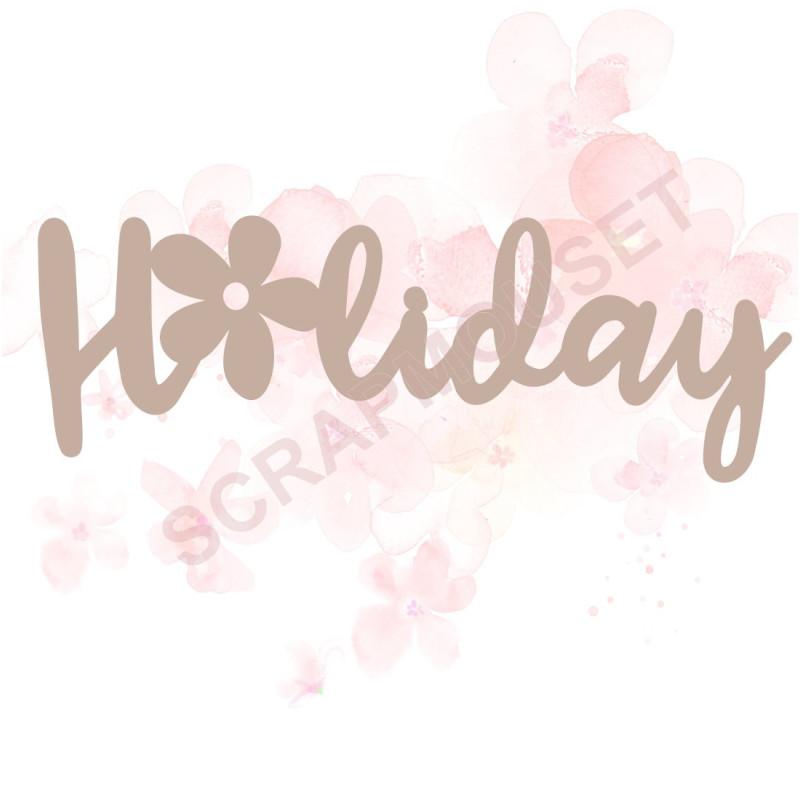 Mot Holiday petite fleur en carton bois pour scrapbooking