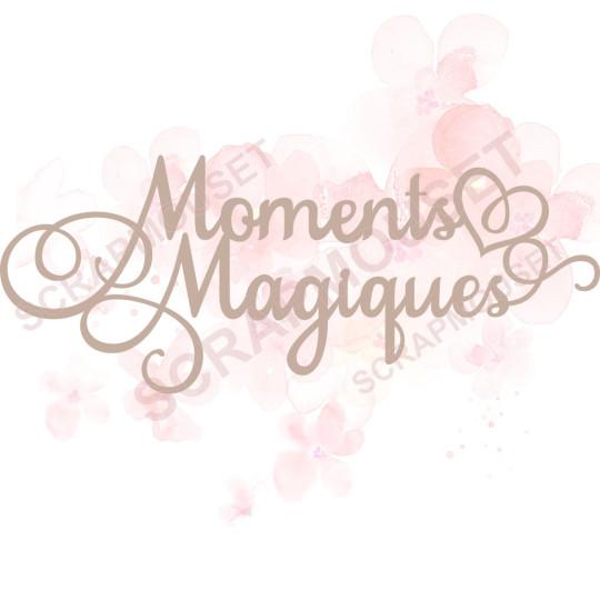 Mot Moments Magiques en carton bois pour scrapbooking