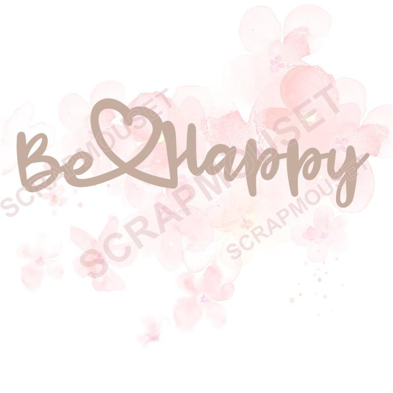 Mot Be Happy en carton bois pour scrapbooking