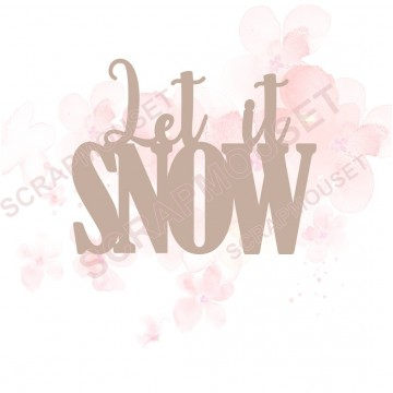 Mot Let it snow en Carton bois scrapmouset