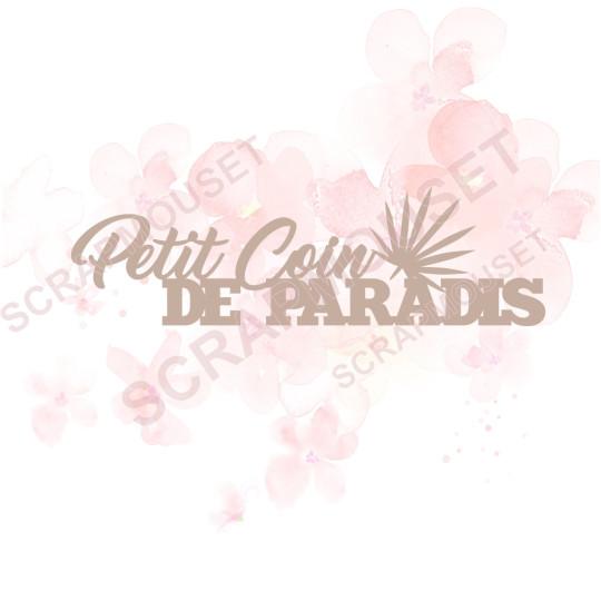 Mot en Carton bois - Petit coin de paradis - 13.7 x 4.1 cm