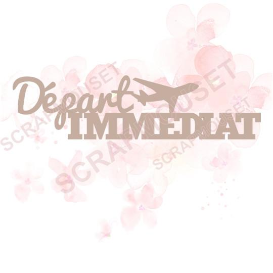 Mot Départ immédiat avion en carton bois SCRAPMOUSET 11,1 x 2,9 cm