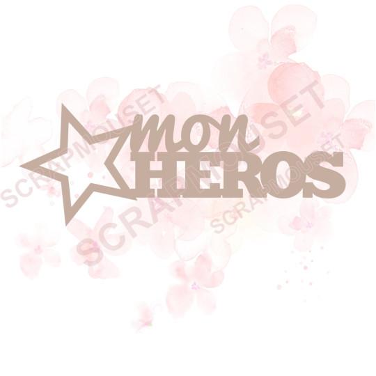 Mot Mon héros en carton bois SCRAPMOUSET 8,7 x 3,5 cm