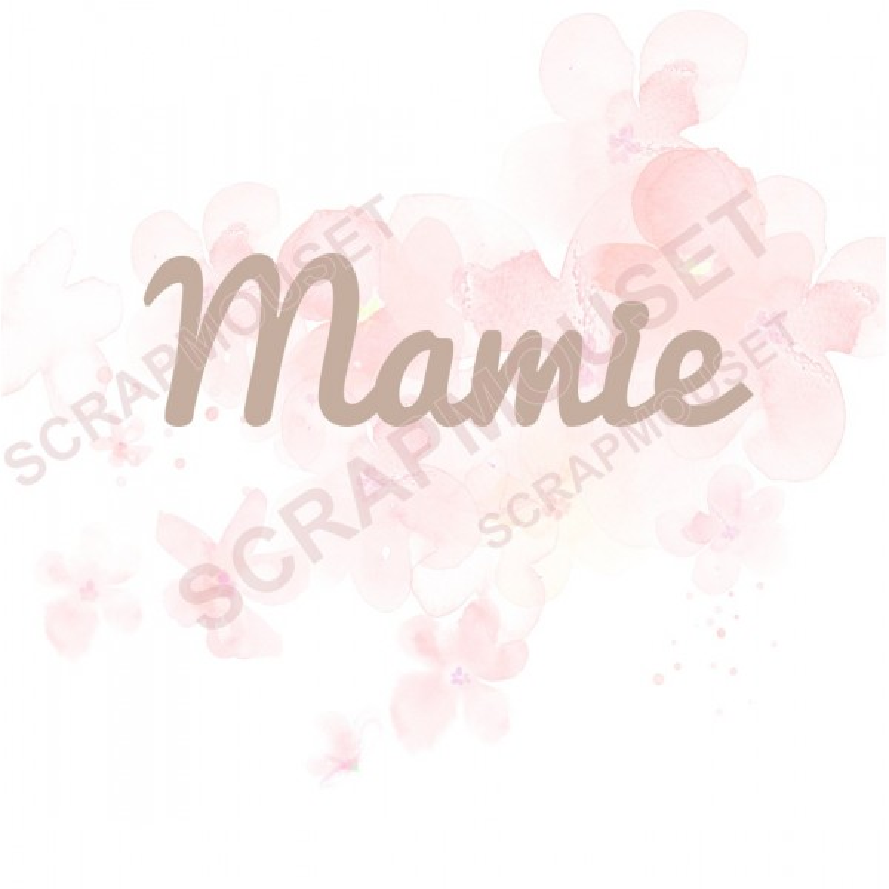 Mot Mamie en carton bois scrapmouset