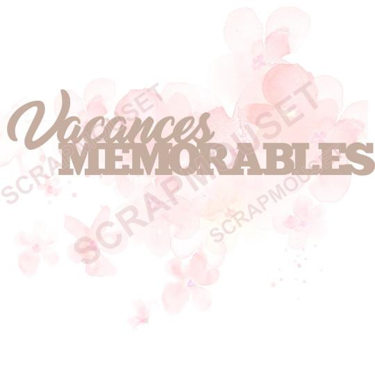 Mots en carton bois Vacances mémorables SCRAPMOUSET