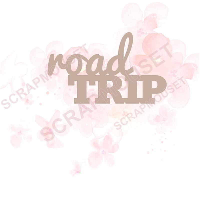Mot Road trip en Carton bois SCRAPMOUSET
