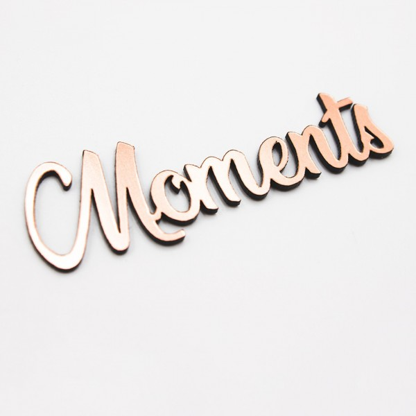 Mot moments en acrylique rose gold scrapmouset