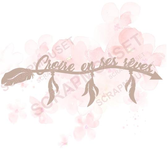 Mot Croire en ses rêves (et petites plumes) en carton bois SCRAPMOUSET