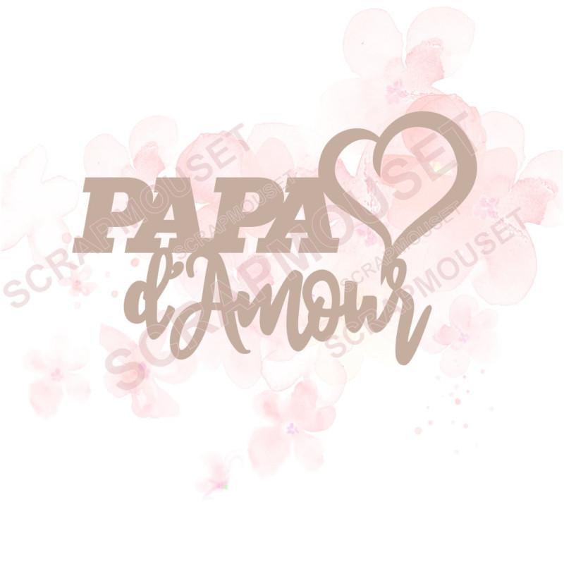 Mot Papa d'amour avec coeur en carton bois SCRAPMOUSET