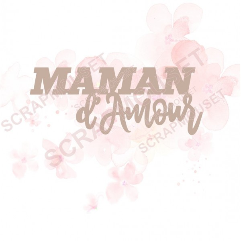 Mot Maman d'amour en carton bois SCRAPMOUSET