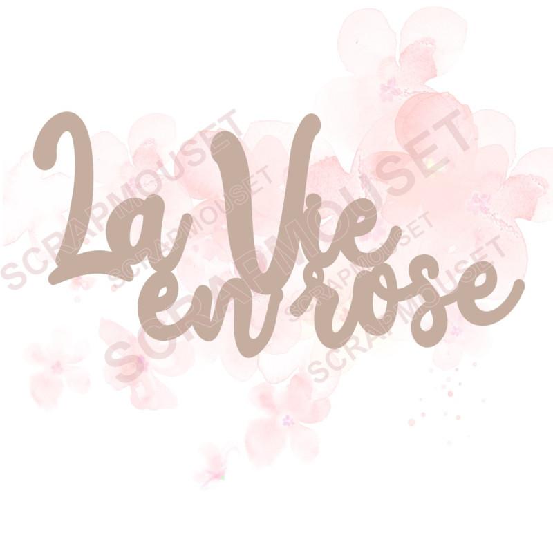 Mot La vie en rose en carton bois SCRAPMOUSET